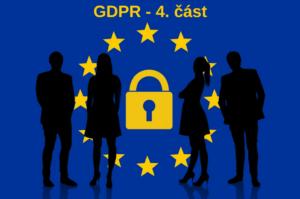 GDPR- studené kontatky, volání, emailing, zasílání nabídek 4. část