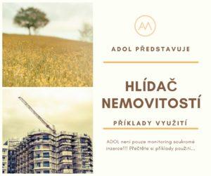 ADOL Hlídač nemovitostí příklady využití